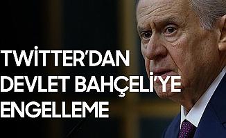 Twitter'dan MHP Genel Başkanı Bahçeli'ye Kısıtlama