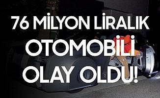 Ünlü Şarkıcının 78 Milyon TL Değerindeki Arabası Olay Oldu
