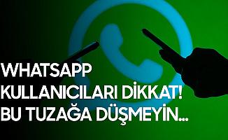Whatsapp İndirmek İsteyenlere Uyarı Geldi! Tuzağa Düşmeyin
