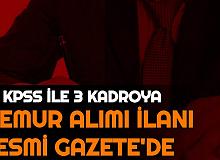 55 KPSS ile Memur Alımı İlanı Resmi Gazete'de Yayımlandı