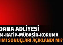Adana Adliyesi İKM, İcra Zabıt Katibi, Mübaşir, Güvenlik Görevlisi Alımı Sonuçları Açıklandı mı? Adalet Bakanlığı ve CTE Personel Alımı Başvuru Sonuçları 2021