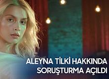 Aleyna Tilki'ye Kovid-19 Soruşturması! Sözlerinin Ardından Harekete Geçildi...