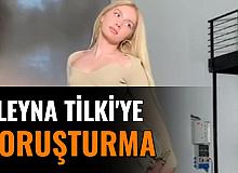 Aleyna Tilki'ye Soruşturma Açıldı: İşte Nedeni