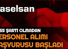 Başvuru Başladı: ASELSAN KPSS'siz Personel Alımı Yapıyor