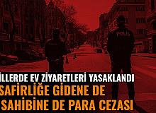 Bu İl ve İlçelerde Ev Ziyaretleri Yasaklandı: Misafire de Ev Sahibine de Para Cezası