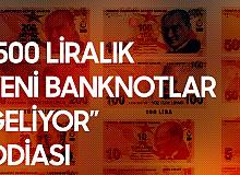 CHP'li Erdoğan Toprak: 500 Liralık Yeni Banknot Hazırlıkları Yapılıyor