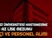 Gazi Üniversitesi'ne İşçi ve Personel Alımı Başvurusu Başladı