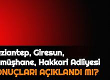 Gaziantep, Giresun, Gümüşhane, Hakkari Adliyesi Personel Alımı Sonuçları Açıklandı mı? 2021