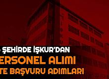 İŞKUR'dan 46 Şehre Sınavsız Personel Alımı: İşte Başvuru Sayfası