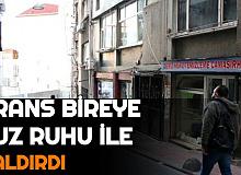 İstanbul'da Trans Bireye Tuz Ruhu ile Saldırı