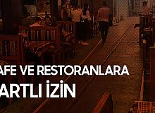 Kafe ve Restoranlar için Tedbir Şartlı İzin Bekleniyor
