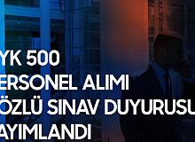 KYK 500 Personel Alımı Sözlü Sınav Duyurusu Yayımlandı