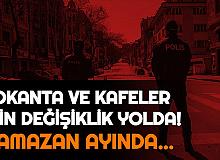 """Restoran ve Kafelere Ramazan Ayı Ayarı Geliyor: """"Bayrama Kadar..."""""""