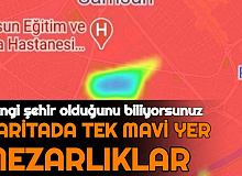 Samsun'da Vaka Haritasında Tek Mavi Yerler Mezarlıklar Kaldı