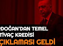 Son Dakika: Cumhurbaşkanı Erdoğan'dan Temel İhtiyaç Kredisi Açıklaması
