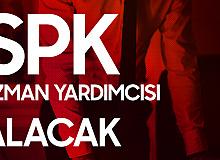 SPK Uzman Yardımcısı Alımı Yapacak! Başvurular 4 Mart'ta Başlıyor