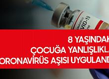 8 Yaşındaki Çocuğa Yanlışlıkla Koronavirüs Aşısı Yapıldı
