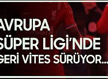 Avrupa Süper Ligi'nde Geri Vites: Liverpool'dan da Özür Geldi
