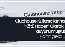 Clubhouse Kullananlara Kötü Haber Olarak Duyurulmuştu! Clubhouse'dan İlk Açıklama Geldi