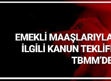 Ömer Fethi Gürer'den Emekli Maaşlarıyla İlgili  Kanun Teklifi