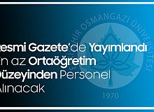 Eskişehir Osmangazi Üniversitesi'ne En Az Ortaöğretim Düzeyinden Sözleşmeli Personel Alımı Yapılacak