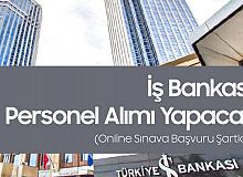 İş Bankası'na Personel Alınacak - Başvuru Sayfası ve Şartları