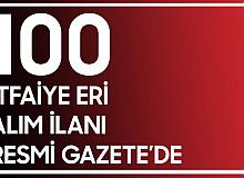 İzmir büyükşehir Belediyesi 100 İtfaiye Eri Alım ilanı Resmi Gazete'de Yayımlandı