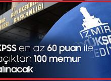 İzmir Büyükşehir Belediyesi'ne KPSS En Az 60 Puan Şartıyla 100 Memur Alımı Yapılacak