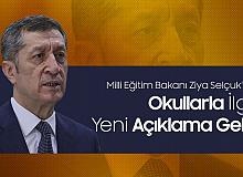 Milli Eğitim Bakanı Ziya Selçuk'tan Okullarla İlgili Açıklama