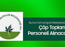 Osmangazi Belediyesi'ne Çöp Toplama Personeli Alımı Yapılacak