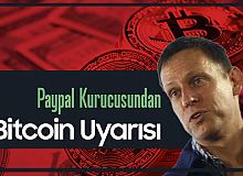 Paypal Kurucusundan Flaş Bitcoin Açıklaması: Finansal Silah Olabilir