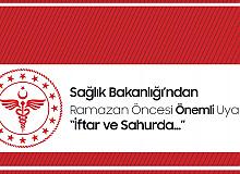 Sağlık Bakanlığı'ndan Ramazan Ayı ve Bayram Öncesi Uyarılar Art Arda Geldi! İftar ve Sahurda Bunlara Dikkat!
