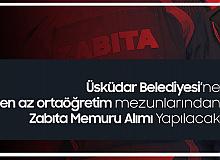 Üsküdar Belediyesi Zabıta Alımı Başvuruları 26-30 Nisan Tarihleri Arasında Alınacak