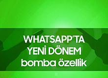 Whatsapp'ta Yeni Dönem! Onay Geldi