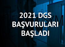 2021 DGS Başvuruları Başladı