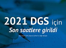 2021 DGS Başvuruları için Son Saatlere Girildi