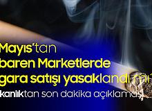 7 Mayıs'tan İtibaren Marketlerde Sigara Yasağı da Uygulanacak mı?