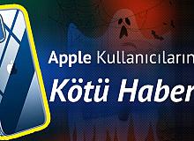 Apple Kullanıcılarına Kötü Haber! 128 Milyon Kişi İndirmiş...