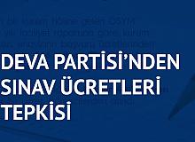 DEVA Partisi'nden ÖSYM'ye Sınav Ücreti Tepkisi