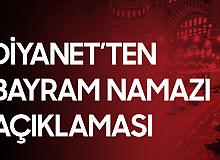 Diyanet İşleri Başkanı Erbaş'tan Bayram Namazı Açıklaması - Bayram Namazı Saatleri