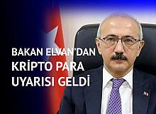 Hazine ve Maliye Bakanı Lütfi Elvan'dan Kripto Para Açıklaması