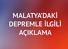 Malatya'daki Depreme İlişkin Açıklama Geldi