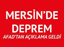 Mersin'deki Depreme İlişkin AFAD'tan Açıklama Geldi