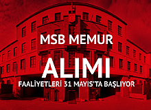 MSB Kuvvet Komutanlıkları ve MSÜ Memur Alımı Faaliyetleri 31 Mayıs'ta Başlıyor