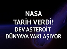 """NASA """"1 Haziran'da"""" Diyerek Açıkladı! Dev Asteroit Dünyaya Yaklaşıyor"""