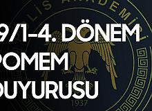 Polis Akademisi Başkanlığı'ndan 19/1-4 POMEM Duyurusu Geldi! Sonuçlar Açıklandı
