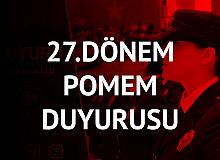 Polis Akademisi Başkanlığı'ndan 27. Dönem POMEM Duyurusu