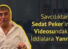 Savcılıktan Sedat Peker'in İddialarına Yanıt Geldi