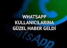 Whatsapp Kullanıcılarına Güzel Haber Geldi!