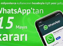 Whatsapp'tan 15 Mayıs Kararı!